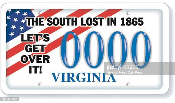 2 col x 25 inches/108x64 mm/368x216 pixels Michael Sean Walsh color illustration of a proposed Virginia license plate with the slogan The South lost...