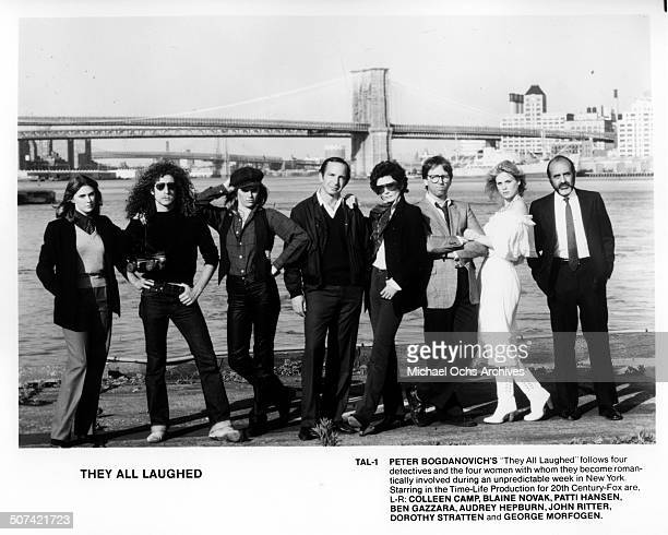 Colleen Camp Blaine Novak Patti Hansen Ben Gazzara Audrey Hepburn John Ritter Dorothy Stratten and George Morfogen pose for the movie They All...