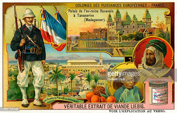 France Showing French soldier Palace of Ex Queen Ranavalo at Tananrive Magagascar PointeàPitre Guadeloupe man from Indochina and an Algerian man...