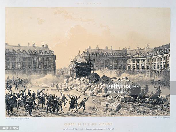 'Colonne de la Place Vendome' Paris Commune 16 May 1871 View of the Place Vendome showing the ruins of the triumphal column erected by Napoleon that...