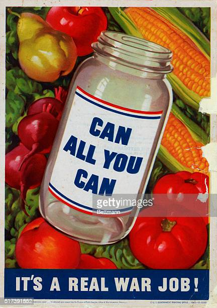 Color advertisement printed by the United States Government during World War II to encourage people to can food preserves 'Can All You Can It's a...