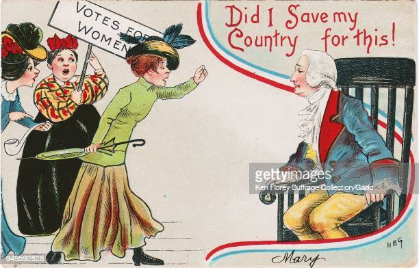 Color Antisuffrage postcard depicting suffragists haranguing a seated George Washington with a caption reading 'Did I Save my Country for this' 1915