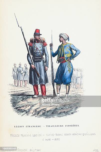 Color illustration of French Military uniform French Foreign Legion and nativeborn North African fusiliers18401870