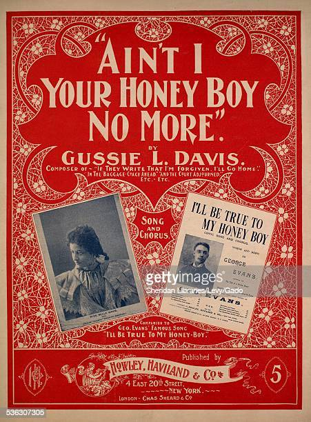 Color lithograph sheet music cover image of 'Ain't I Your Honey Boy No More Song and Chorus' by Gussie L Davis with lithographic or engraving notes...