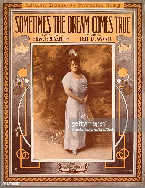 Color lithograph sheet music cover image of 'Sometimes the Dream Comes True' by Edw Grossmith and Ted D Ward, with lithographic or engraving notes...