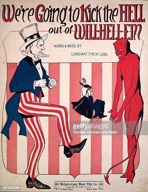 Color lithograph sheet music cover image of 'We're Going to Kick the Hell Out of WillHellEm' by Louis Matthew Long Boston Massachusetts 1918