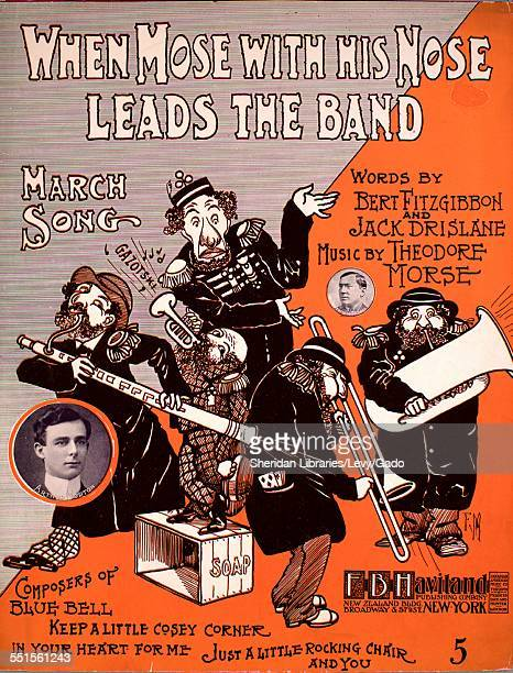 Color lithograph sheet music cover image of 'When Mose With His Nose Leads the Band March Song' by Bert Fitzgibbon, Jack Drislane and Theodore Morse,...
