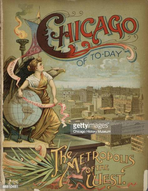Color poster touting the 'Chicago Of ToDay The Metropolis of The West' depicting the city in the background while a woman looks skyward on the left...