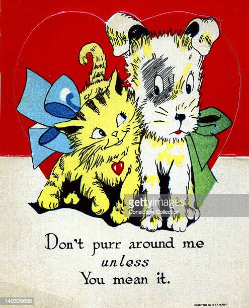 A colorful vintage cartoon greeting card depicts a cat and a dog snuggling up to each other and reads 'Don't purr around me unless you mean it'
