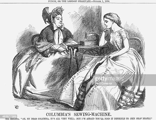 'Columbia's SewingMachine' 1864 Britannia says Ah my dear Columbia it's all very well But you'll find it difficult to join that neatly The American...