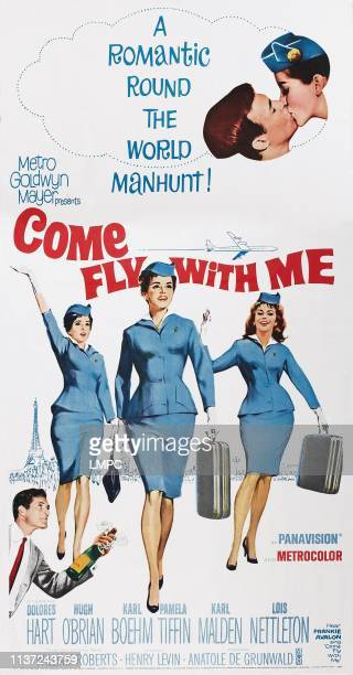 Come Fly With Me poster US poster from bottom left Hugh O'Brian Pamela Tiffin Dolores Hart Lois Nettleton 1963