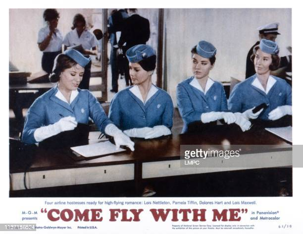 Come Fly With Me US lobbycard from left Lois Nettleton Pamela Tiffin Dolores Hart Lois Maxwell 1963