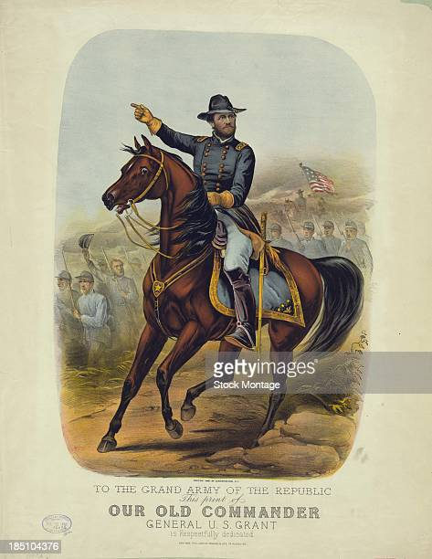 Commemorative illustration of military commander Ulysses S Grant 1865 The text at bottom reads 'To the Grand Army of the Republic this print of Our...