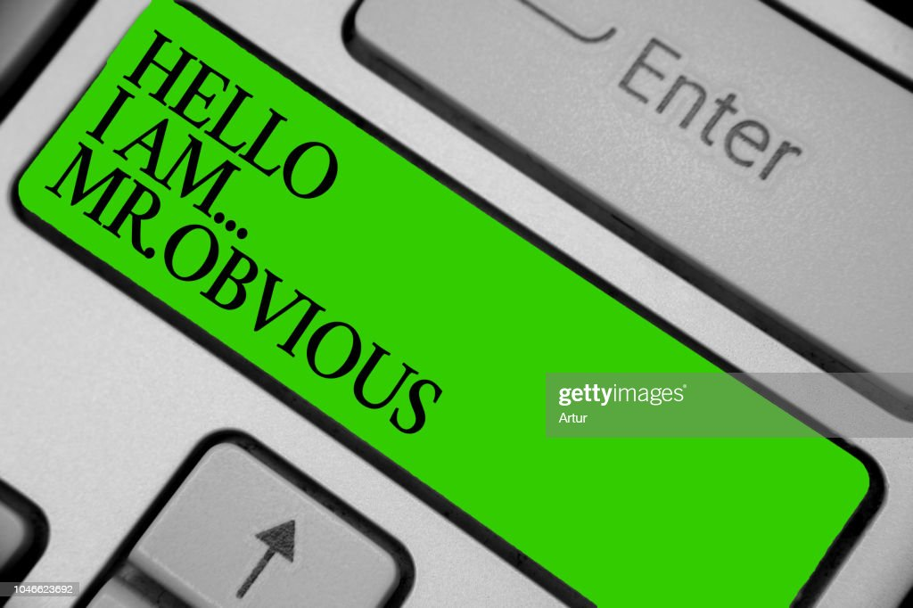 Conceptual hand writing showing Hello I Am.. Mr.Obvious. Business photo showcasing introducing yourself as pouplar or famous person Keyboard green key computer computing reflection document. : Stock Photo