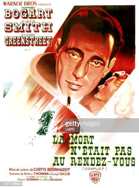 Conflict poster from left Humphrey Bogart Alexis Smith on French poster art 1945
