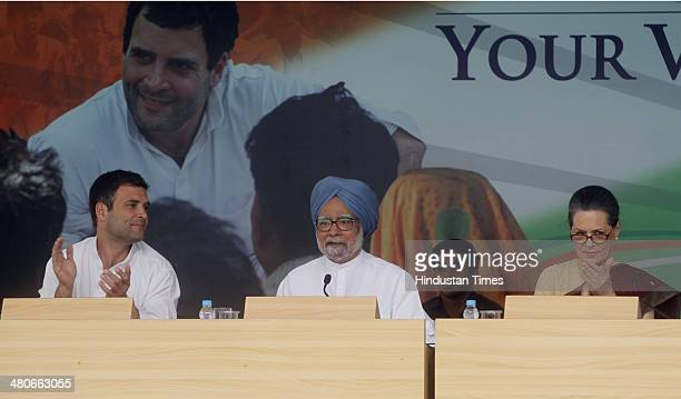Congress President Sonia Gandhi Prime Minister Manmohan Singh and Congress Vice President Rahul Gandhi during the release Congress Party Manifesto...