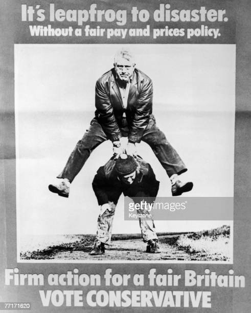 A Conservative Party campaign poster used in the British general election campaign February 1974 The text reads 'It's leapfrog to disaster Without a...