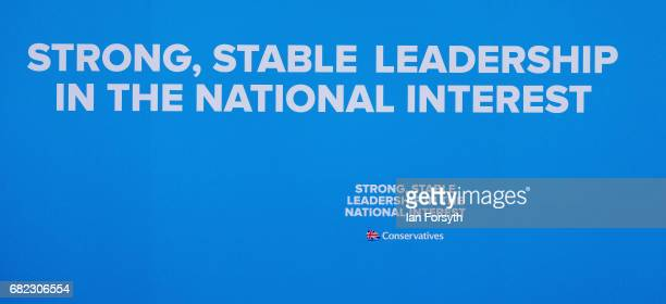 Conservative Party election slogan is seen ahead of Prime Minister Theresa May arriving to speak to party supporters as she campaigns in the North...