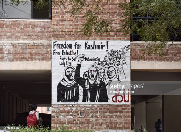 A contoversial poster reading Freedom for Kashmir put up on social science department wall by student organization DSU at JNU campus on March 3 2017...