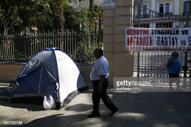 Contractors workers of the municipality of Thessaloniki Greece on 18 July 2018 have set up tents in front of YMAT protesting for contracts