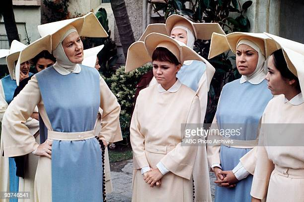 NUN A Convent Full of Miracles Season Three 11/5/69 The nuns welcomed a stranded driver to stay at the convent Marge Redmond Sally Field Shelley...