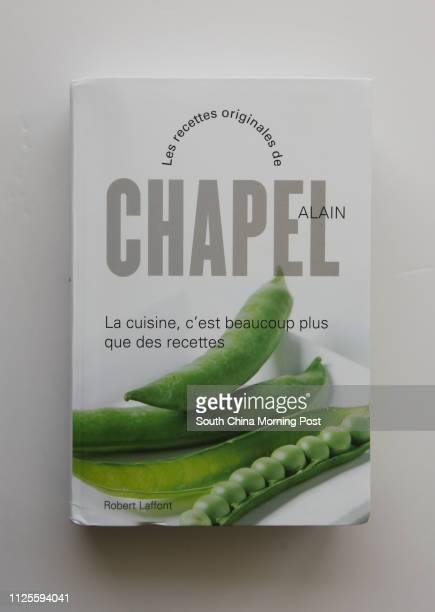 Cook Book Les Recettes Originales de Alain Chapel by Robert Laffont for recipe column in Hong Kong 11SEP13 [POST MAG]