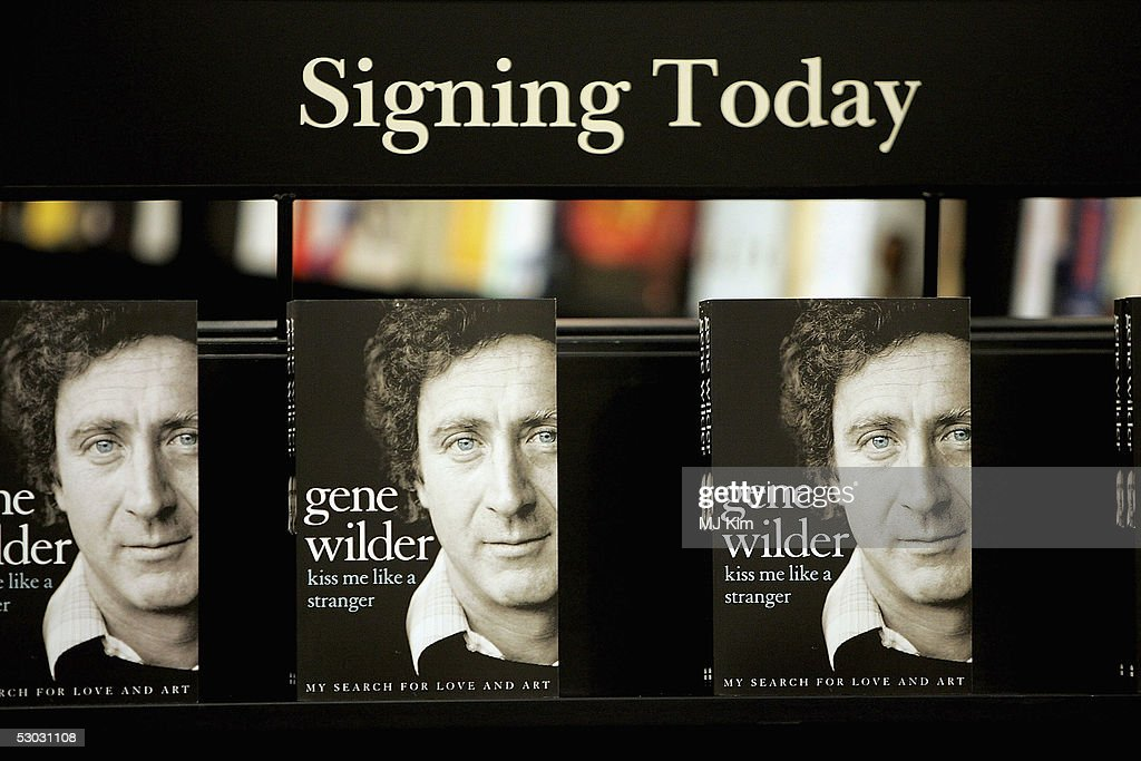 Copies of actor Gene Wilder's autobiography ?Kiss Me Like A Stranger? are dsiplayed at Waterstone's, Oxford Street on June 7, 2005 in London, England. The memoirs give an insight into Wilder's failed love life, his experiences of working with stars such as Richard Pryor and Woody Allen, his fight with, and victory over, cancer, and his time in the UK studying acting at the Bristol Old Vic.