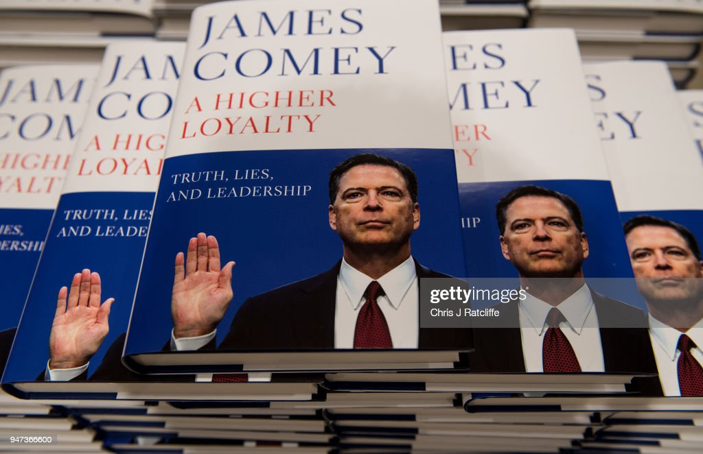Copies of Former FBI Director James Comey's book are seen on display at Waterstone's, Piccadilly on April 17, 2018 in London, England. The former Federal Bureau of Investigations Director was fired by US President Donald Trump in 2017 and has since written his book 'A Higher Loyalty' about everything from his childhood to his time as FBI Director and his firing by the president.