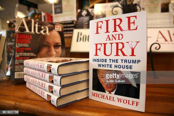 Copies of the book 'Fire and Fury' by author Michael Wolff are displayed on a shelf at Book Passage on January 5 2018 in Corte Madera California A...