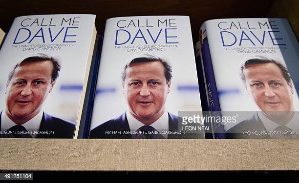 Copies of the controversial biography on British Prime Minister David Cameron entitled Call me Dave by Michael Ashcroft and Isabel Oakeshott are...