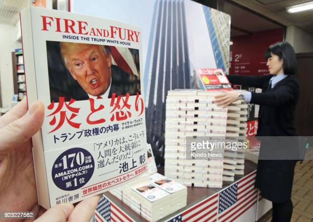 Copies of the Japanese translation of 'Fire and Fury' by Michael Wolff claiming to tell the inside story of the US administration under President...