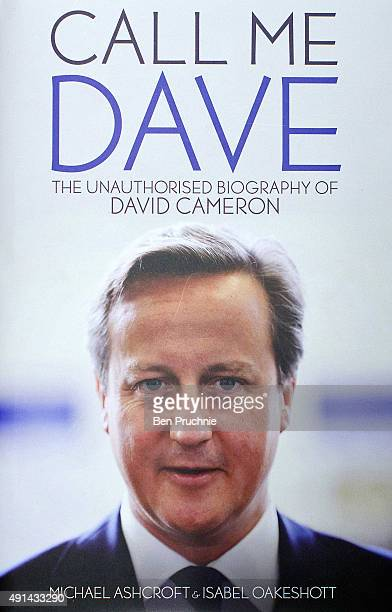 A copy of Call Me Dave sits on display at Foyles bookshop on October 5 2015 in London England Today Lord Ashcroft's biography of British Prime...