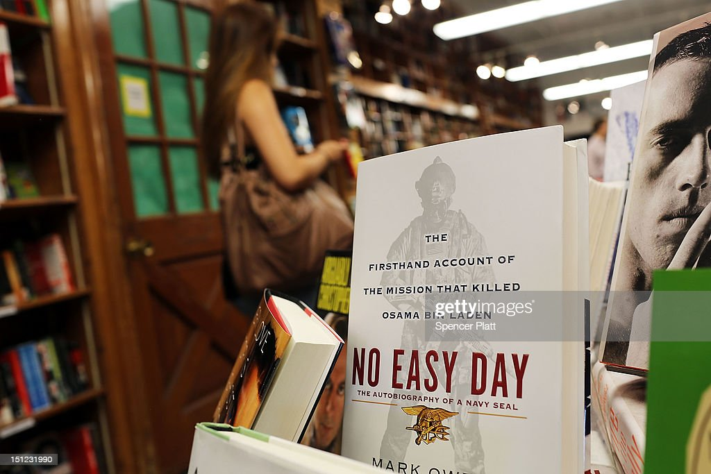 A copy of 'No Easy Day', an account of the killing of Osama Bin Laden on May 2, 2011 by the Navy SEALs who executed the mission, is viewed on the shelf of the bookstore Shakespeare and Company on September 4, 2012 in New York City. The controversial book by Mark Owen, a believed pen name for former SEAL Matt Bissonnette, was criticized d by the Pentagon for breaching nondisclosure agreements.