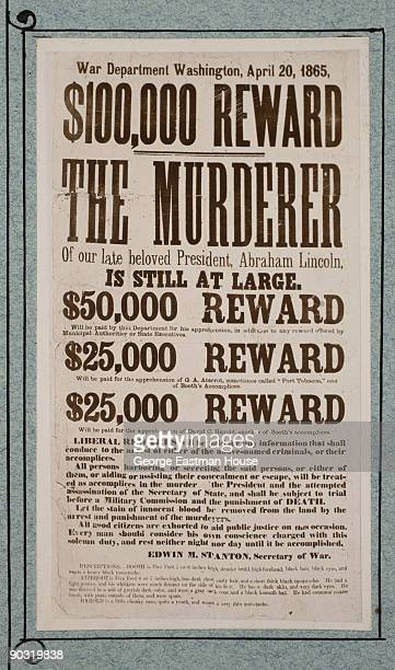 Copy of printed reward poster for the capture of the men responsible for President Abraham Lincoln's assassination April 1865 The text reads $100000...