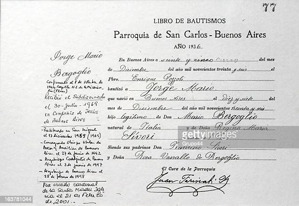A copy of the certificate of baptism of Jorge Mario Bergoglio on March 15 2013 in Buenos Aires Argentina He received baptism in 1936 Since his...