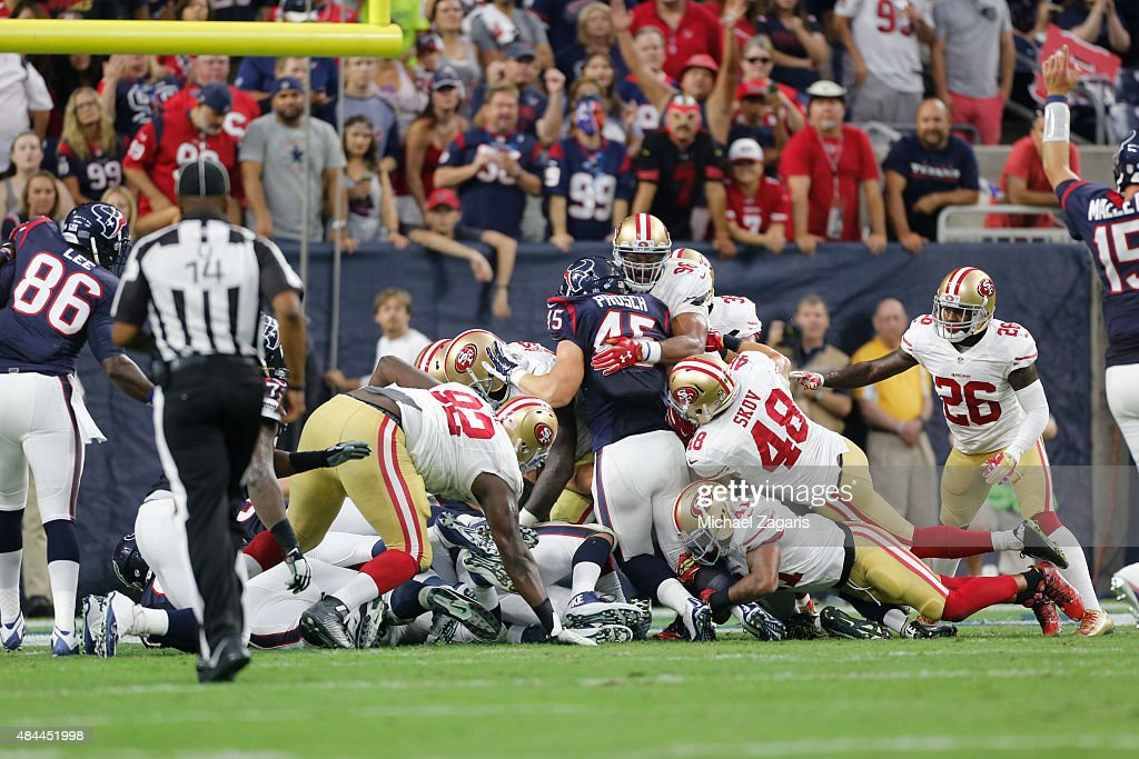 San Francisco 49ers v Houston Texans