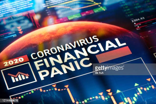 coronavirus financial panic - crisis stock pictures, royalty-free photos & images