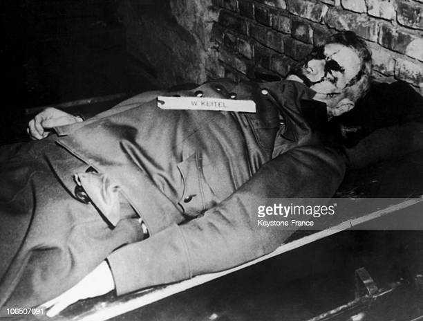 Corpse Of The Supreme Commander Of The Wehrmacht After Being Hung At The End Of The Nuremberg Trials