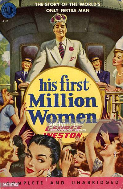 Cover illustration for the paperback version of George Weston's satirical novel 'His First Million Women' New York 1952