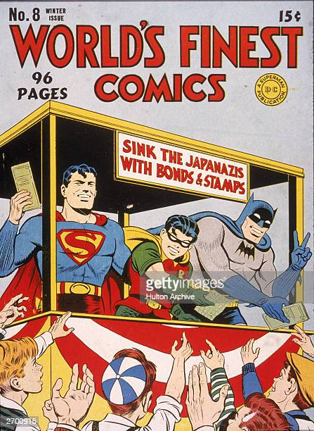 Cover illustration for 'World's Finest Comics,' with Superman, Batman and Robin selling US War Bonds to sink the 'Japanazis' in World War II, 1940s.