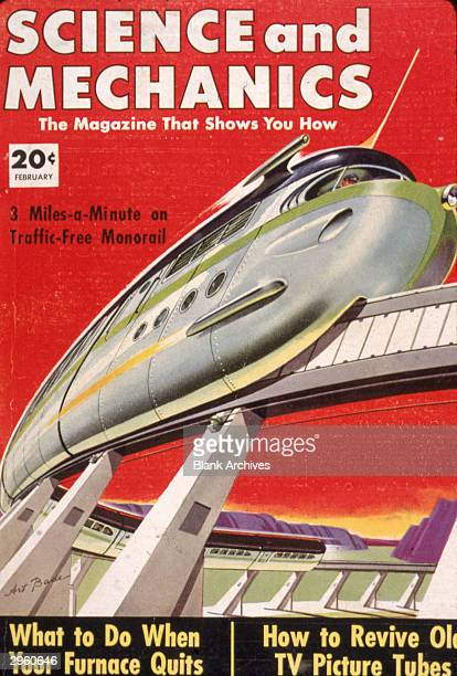 Cover illustration from 'Science And Mechanics' magazine depicting a futuristic monorail train by Art Bade February 1953