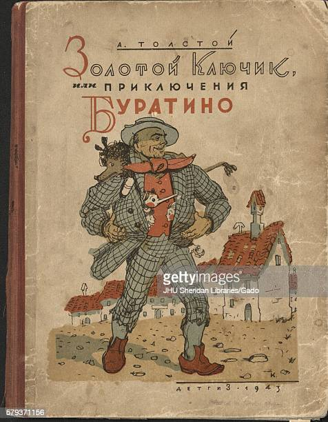 A cover of a Russian fairy tale entitled The Little Golden Key or The Adventures of Buratino [Pinocchio] with a nicely dressed man in a town by A...