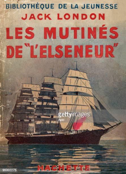 Cover of book 'Les mutines de L'Elseneur' by Jack London Hachette 1936