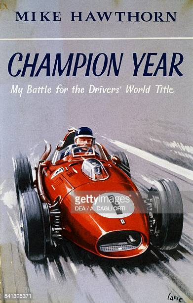 Cover of Champion Year first edition of the autobiography by the British racing driver Mike Hawthorn United Kingdom 20th century