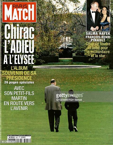 cover of Paris Match magazine issue 3017 for the departure of President Chirac from the Elysee the president Jacques Chirac and his grandson Martin...