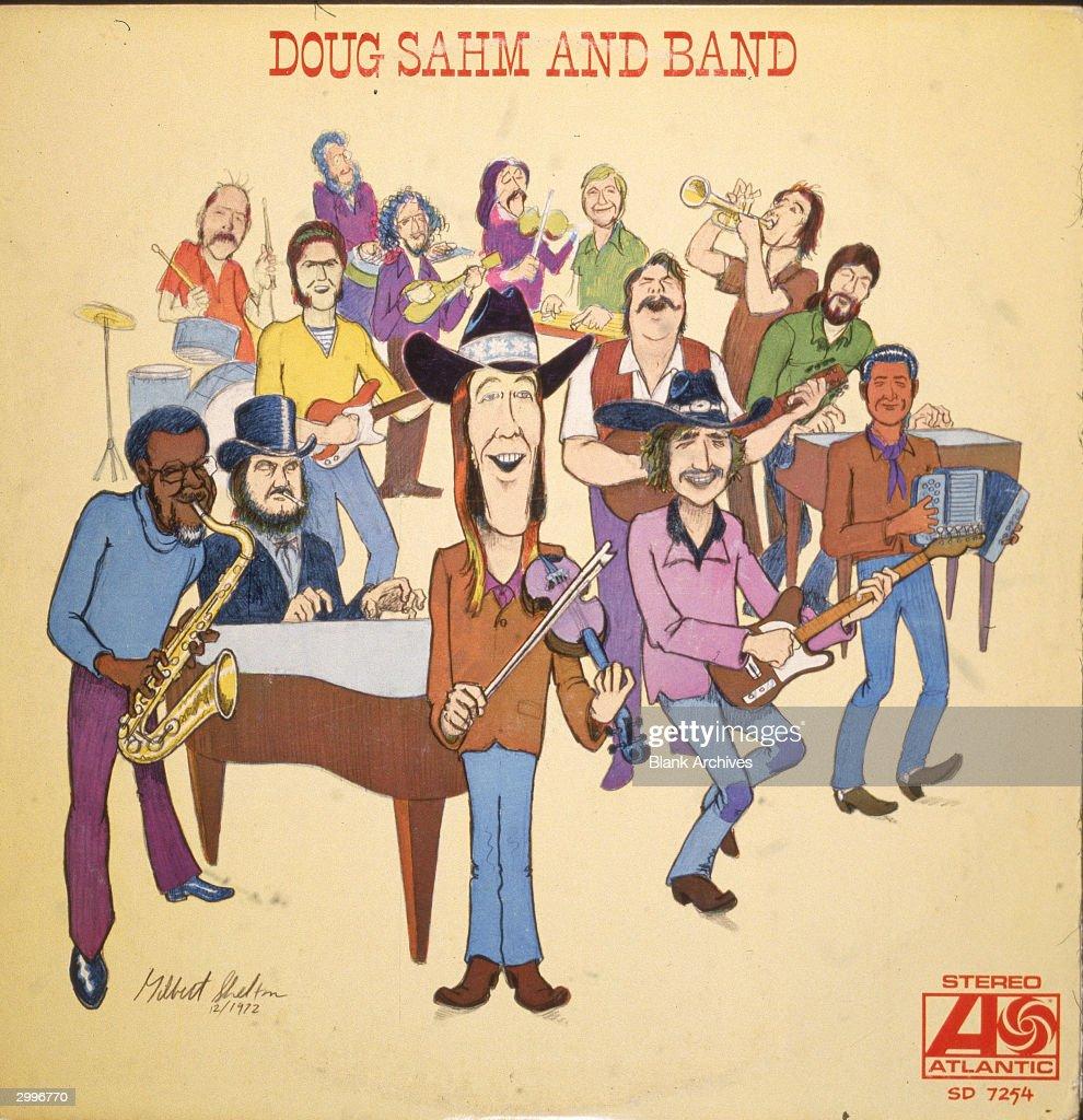 'Doug Sahm And Band' Album Cover : News Photo