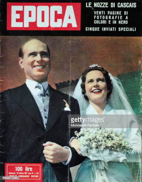 Cover of the magazine Epoca Prince Alexander of Yugoslavia and Maria Pia of BourbonParma on the day of their marriage Portugal 1955