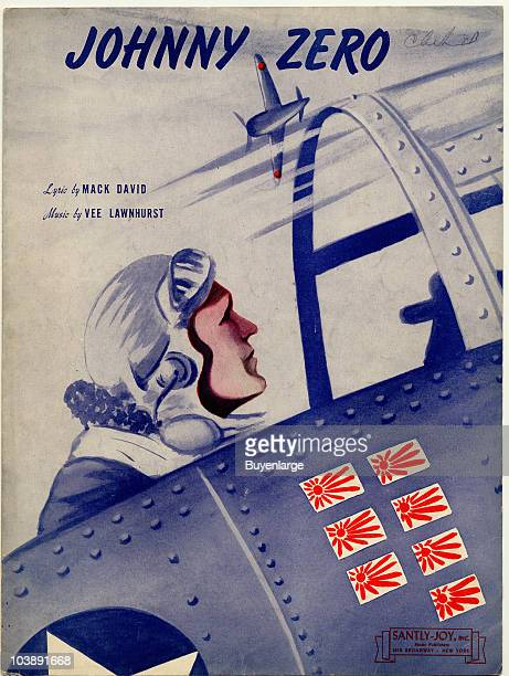 Cover of the sheet music for Johnny Zero by David and Lawnhurst shows an American ace with Japanese flags on the side of his plane to show his kills...