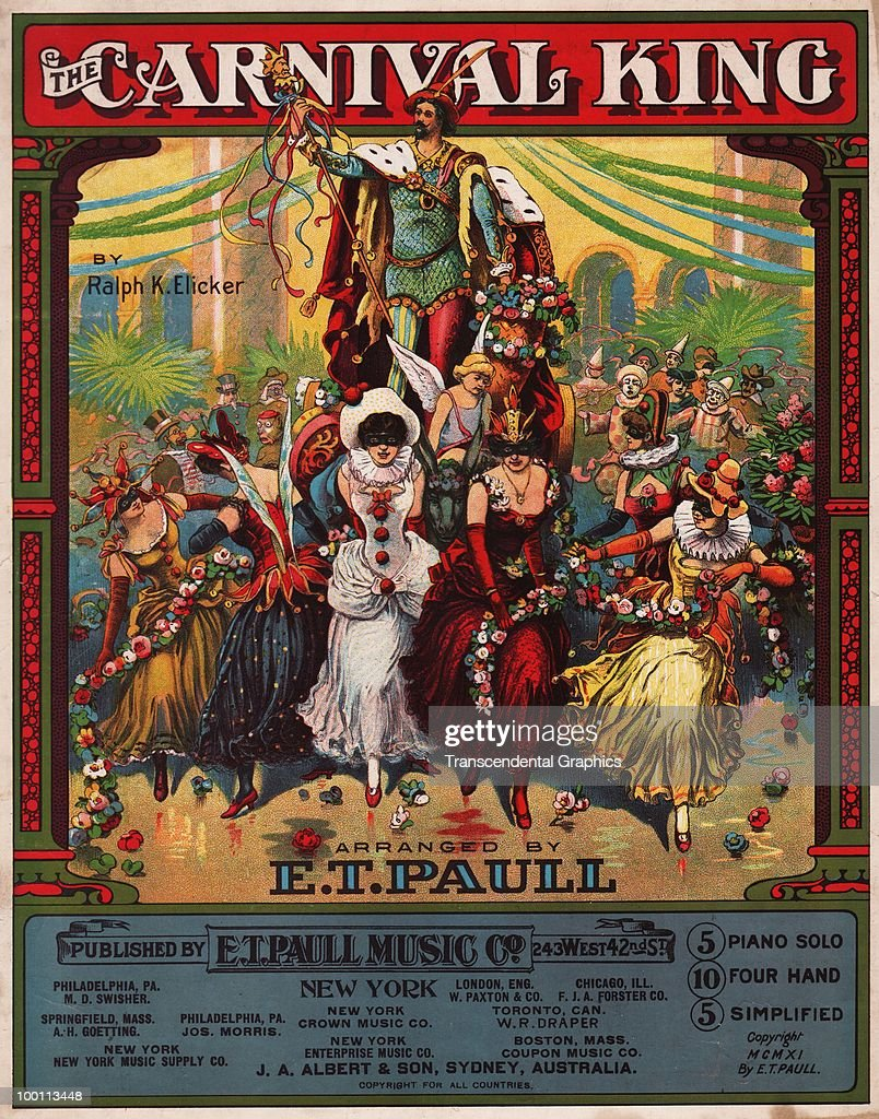 Cover of the sheet music for 'The Carnival King' by Ralph K Elicker features an illustration of the titular character held aloft in a carnival parade, published by E.T. Paull, 1911.