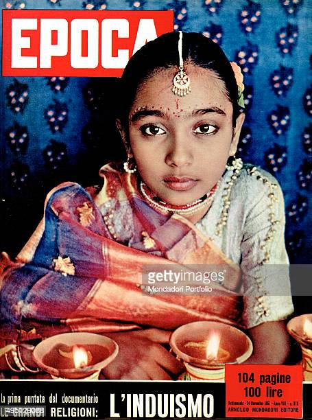 Cover of the weekly magazine Epoca with the image of an Indian little girl The major world religions Hinduism 1957